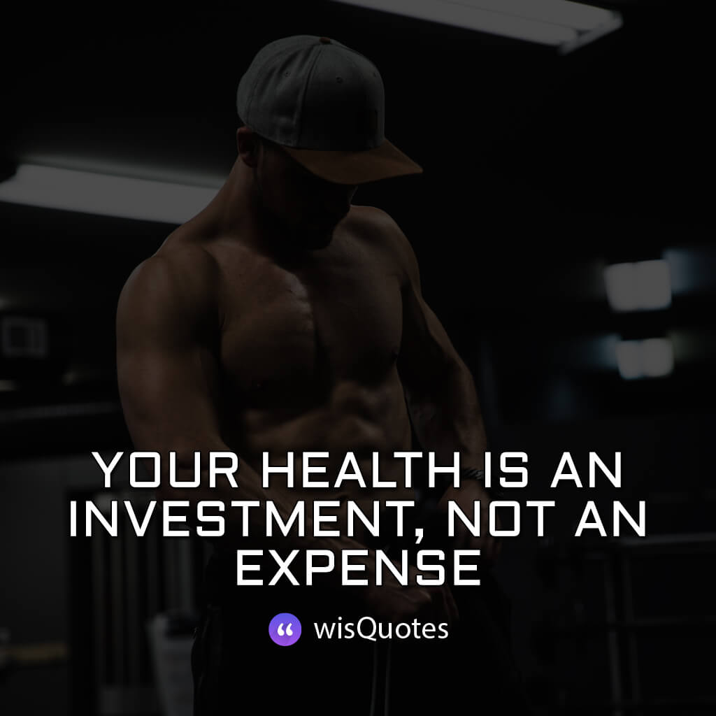 Your health is an investment, not an expense.